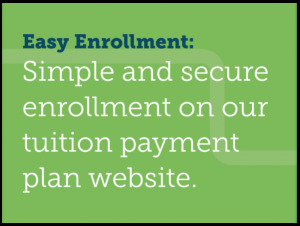 Easy Enrollment: Simple and secure enrollment on our tuition payment website